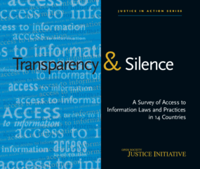 Transparency and Silence: A Survey of Access to Information Laws and Practices in 14 Countries