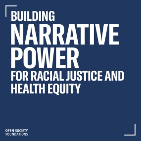 Building Narrative Power for Racial Justice and Health Equity