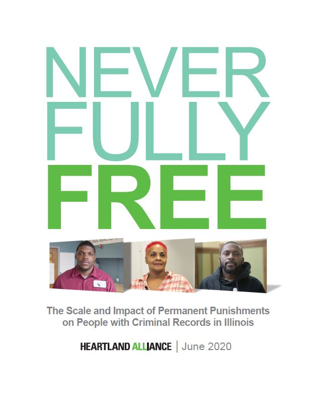 Never Fully Free: The Scale and Impact of Permanent Punishments on People with Criminal Records in Illinois