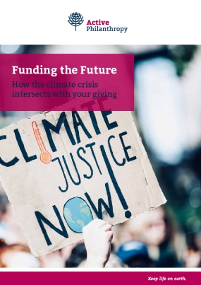 Funding the Future - How the climate crisis intersects with your giving