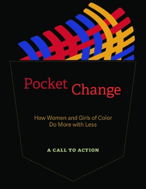 Pocket Change: How Women and Girls of Color Do More with Less