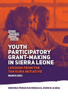 YOUTH PARTICIPATORY GRANT-MAKING IN SIERRA LEONE: LESSONS FROM THE TAR KURA INITIATIVE